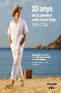 20 Anys De Suplement Amb Xavier Sola - Sola Vilaseca Xavier