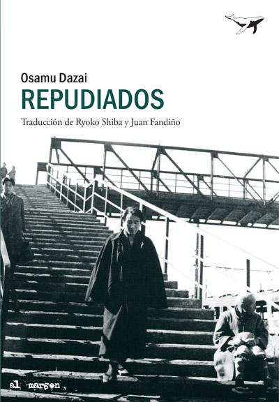 Repudiados - Dazai Osamu