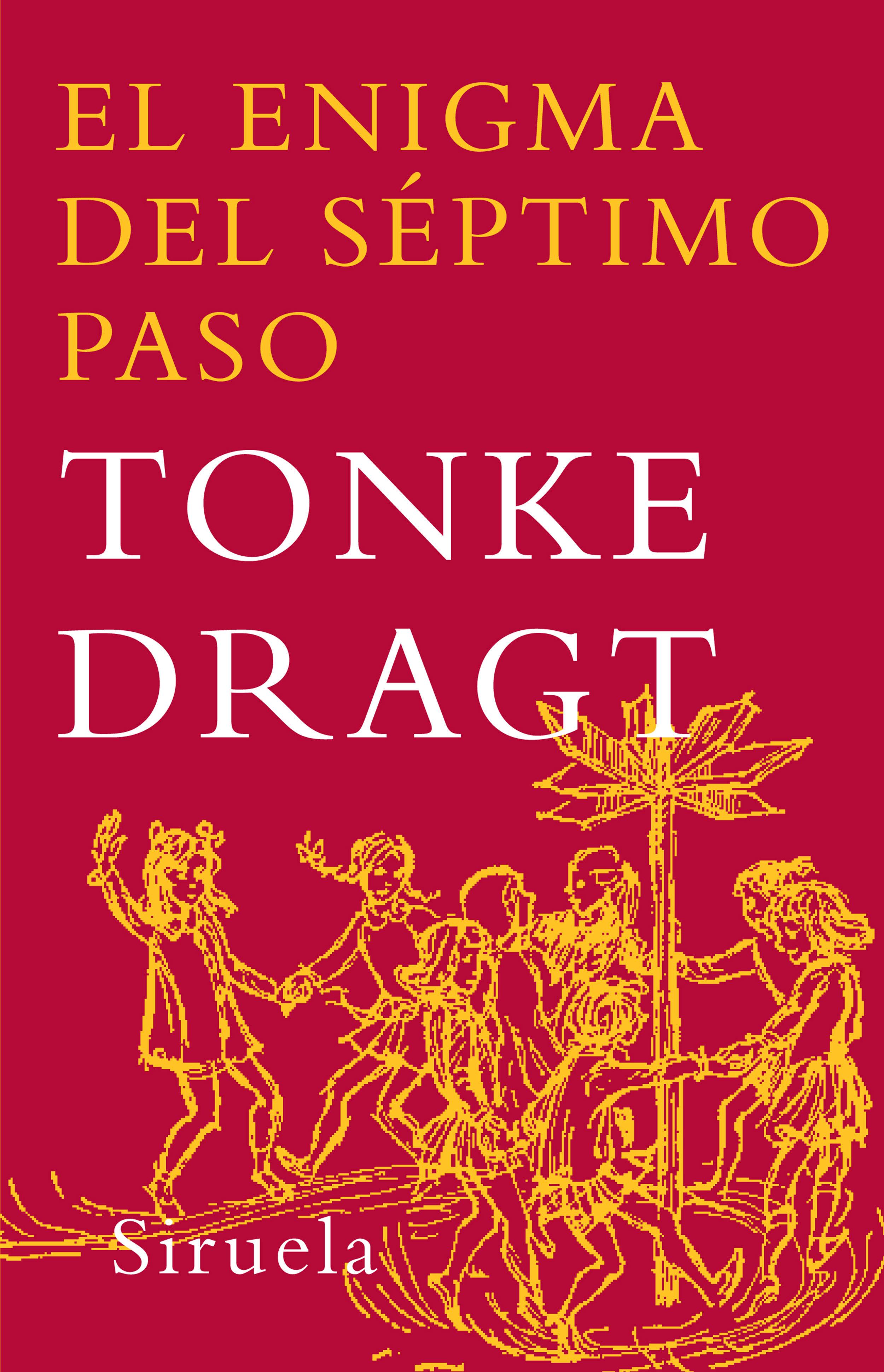 El Enigma Del Septimo Paso - Dragt Tonke
