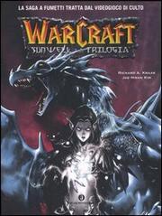 Sunwell La Trilogia. Warcraft. - Knaak Richard A.
