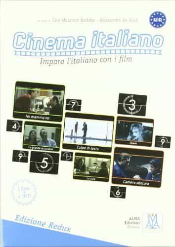 Cinema Italiano (a1/a2): Edizione Reduz (libro + 2 Dvd) - Naddeo Ciro Massimo