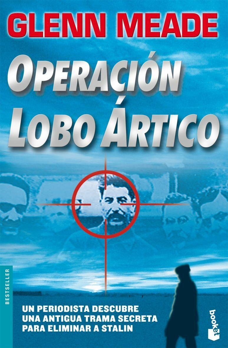Operacion Lobo Artico (booket Especial Navidad 2007) - Meade Glenn