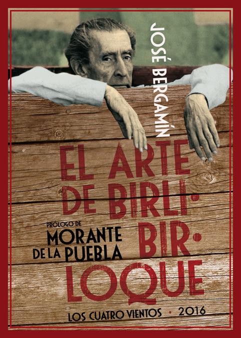 El Arte De Birlibirloque - Bergamin Jose