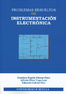Problemas Resueltos De Instrumentacion Electronica - Palomo Pinto Francisco Rogelio