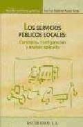 Los Servicios Publicos Locales : Concepto Configuracion Y Analis Is Ap - Martinez-alonso Camps Jose Luis