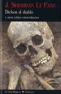 Dickon El Diablo Y Otros Relatos Extraordinarios - Sheridan Le Fanu Joseph Thomas