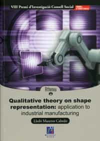 Qualitative Theory On Shape Representation: Application To Indust Rial - Museros Cabedo Lledo