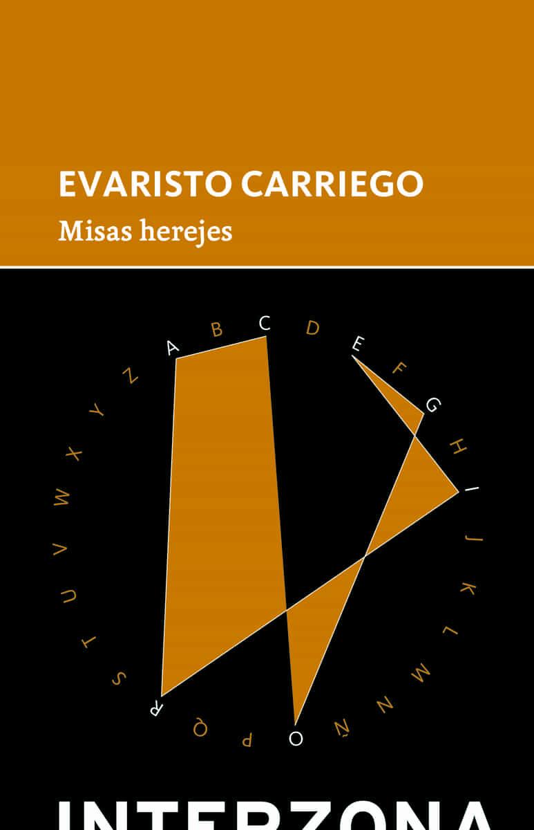 Misas Herejes - Carriego Evaristo