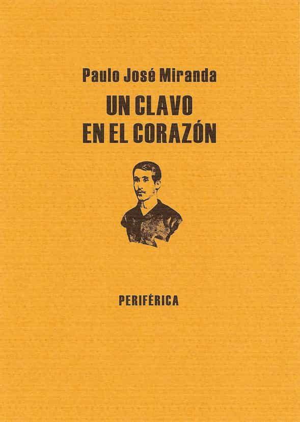 Un Clavo En El Corazon - Miranda Paulo Jose
