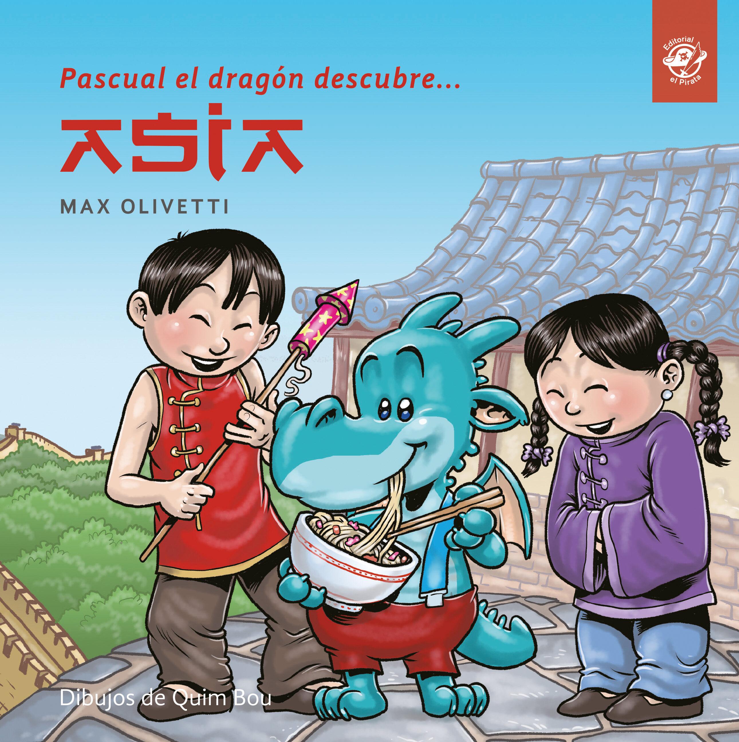 Pascual El Dragón Descubre Asia - Olivetti Max