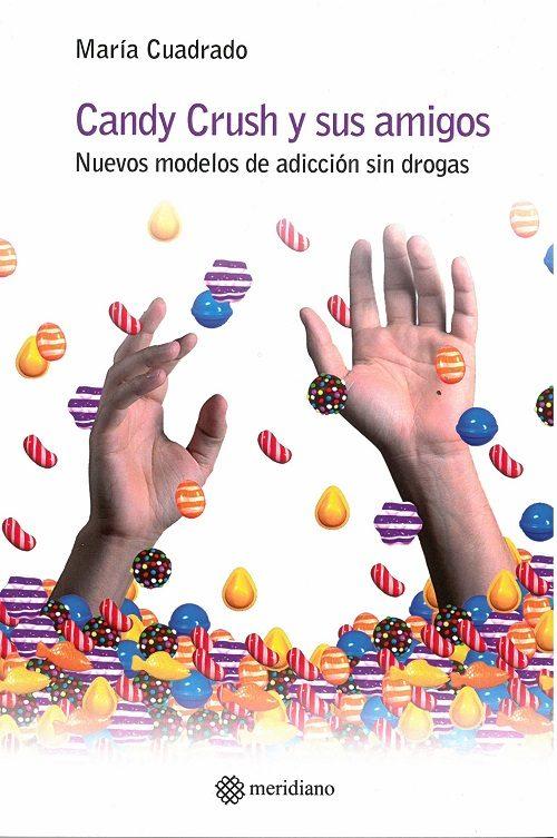 Candy Crush Y Sus Amigos - Cuadrado Gómez-serranillos María