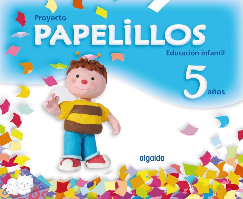 Papelillos 5 (educacion Infantil 5 Años) - Vv.aa.