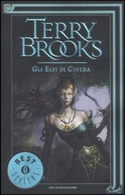 Gli Elfi Di Cintra. - Brooks Terry
