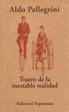 Teatro De La Inestable Realidad - Pellegrini Aldo