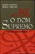O Dom Supremo - Drummond Henry