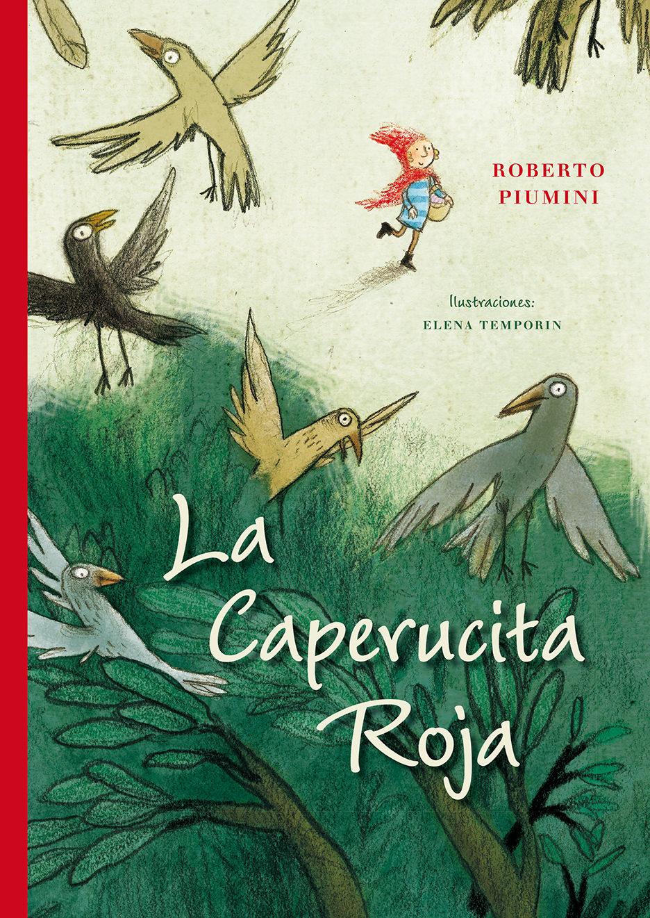 La Caperucita Roja - Piumini Roberto