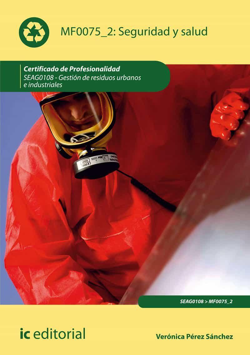 (i.b.d.) Seguridad Y Salud. Seag0108 - Gestión De Residuos Urbanos E I - Pérez Sánchez Verónica