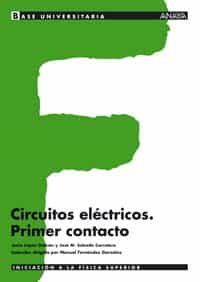 Circuitos Electronicos: Primer Contacto - Lopez Galvan Jesus
