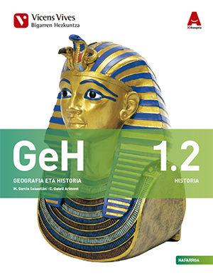 Geh 1.nafarroa.libro 1 Geografia Eta Historia2 Nafarroa Eta Eranskina - Vv.aa.