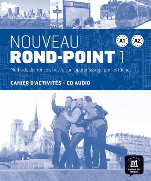 Nouveau Rond-point 1 (a1-a2) Cahier D Activites (+cd Audio) - Flumian Catherine