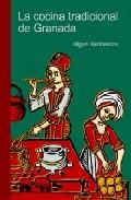 La Cocina Tradicional De Granada - Alcobendas Tirado M
