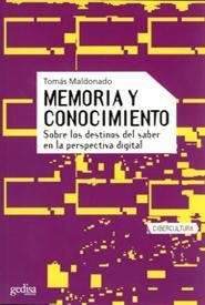Memoria Y Conocimiento: Sobre Los Destinos Del Saber En La Perspe Ctiv - Maldonado Tomas