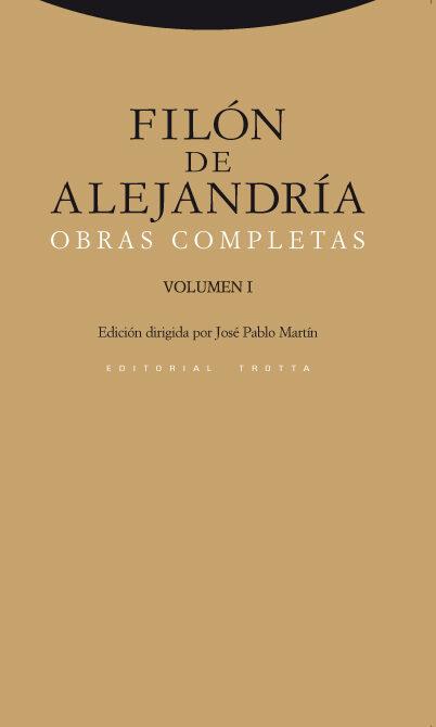 Filon De Alejandria: Obras Completas (vol. I) - Alejandria Filon De