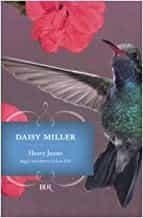 Daisy Miller - James Henry