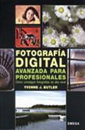 Fotografia Digital Avanzada Para Profesionales - Butler Yvonne J.