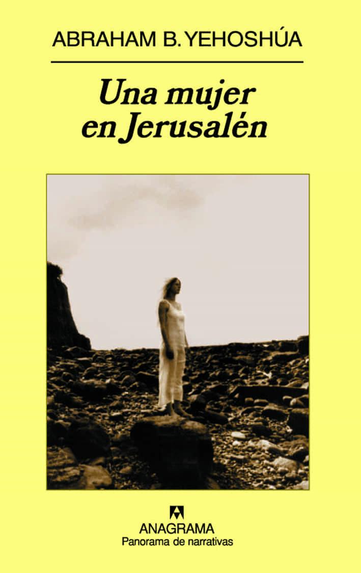 Una Mujer En Jerusalen - Yehoshua Abraham B.