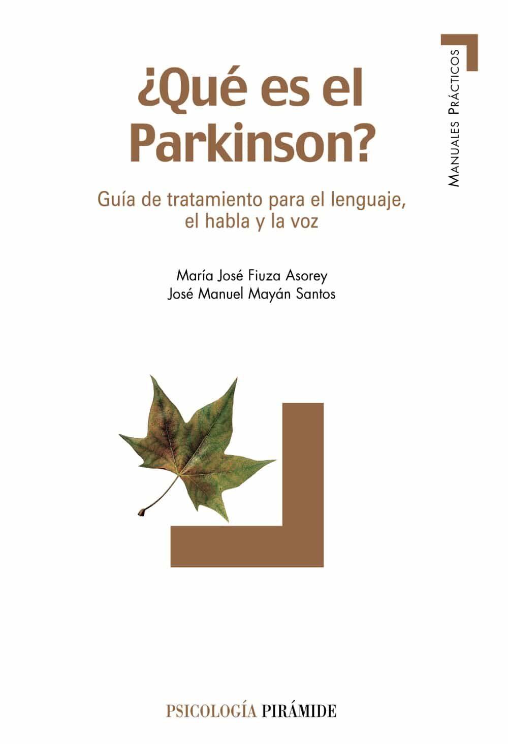 ¿que Es El Parkinson?: Guia De Tratamiento Para El Lenguaje El H Abla - Fiuza Asorey Maria Jose