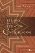 El Libro De La Extincion En La Contemplacion - Ibn Arabi Muhyi L-din