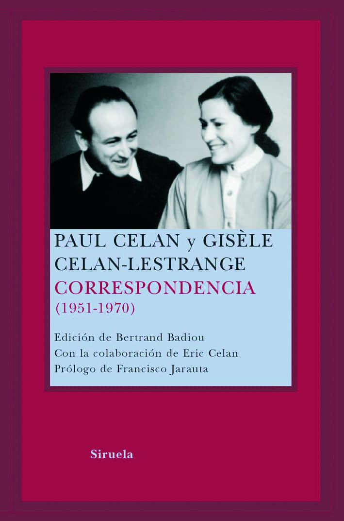 Paul Celan Y Gisele Celan-lestrange: Correspondencia (1951-1970) - Badiou Bertrand