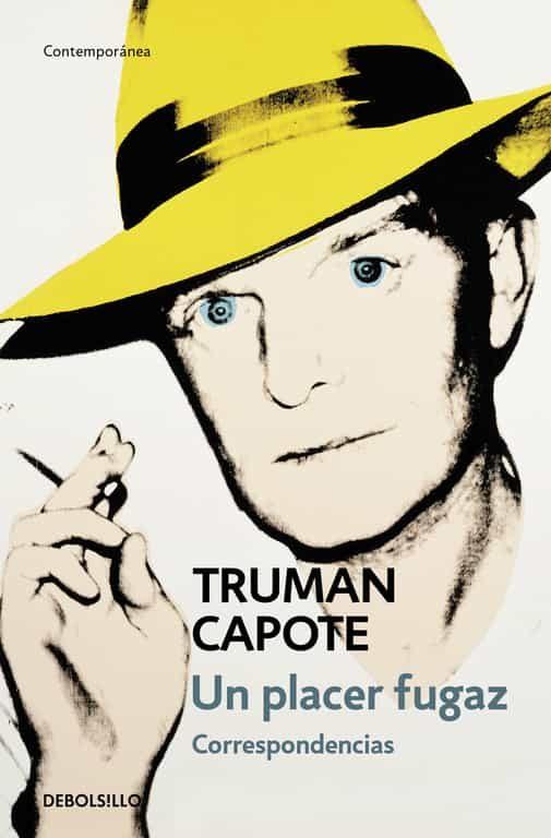 Un Placer Fugaz: Correspondencia - Capote Truman