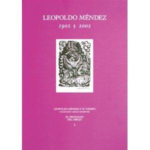 Leopoldo Mendez 1902-2002: El Privilegio Del Dibujo - Vv.aa.