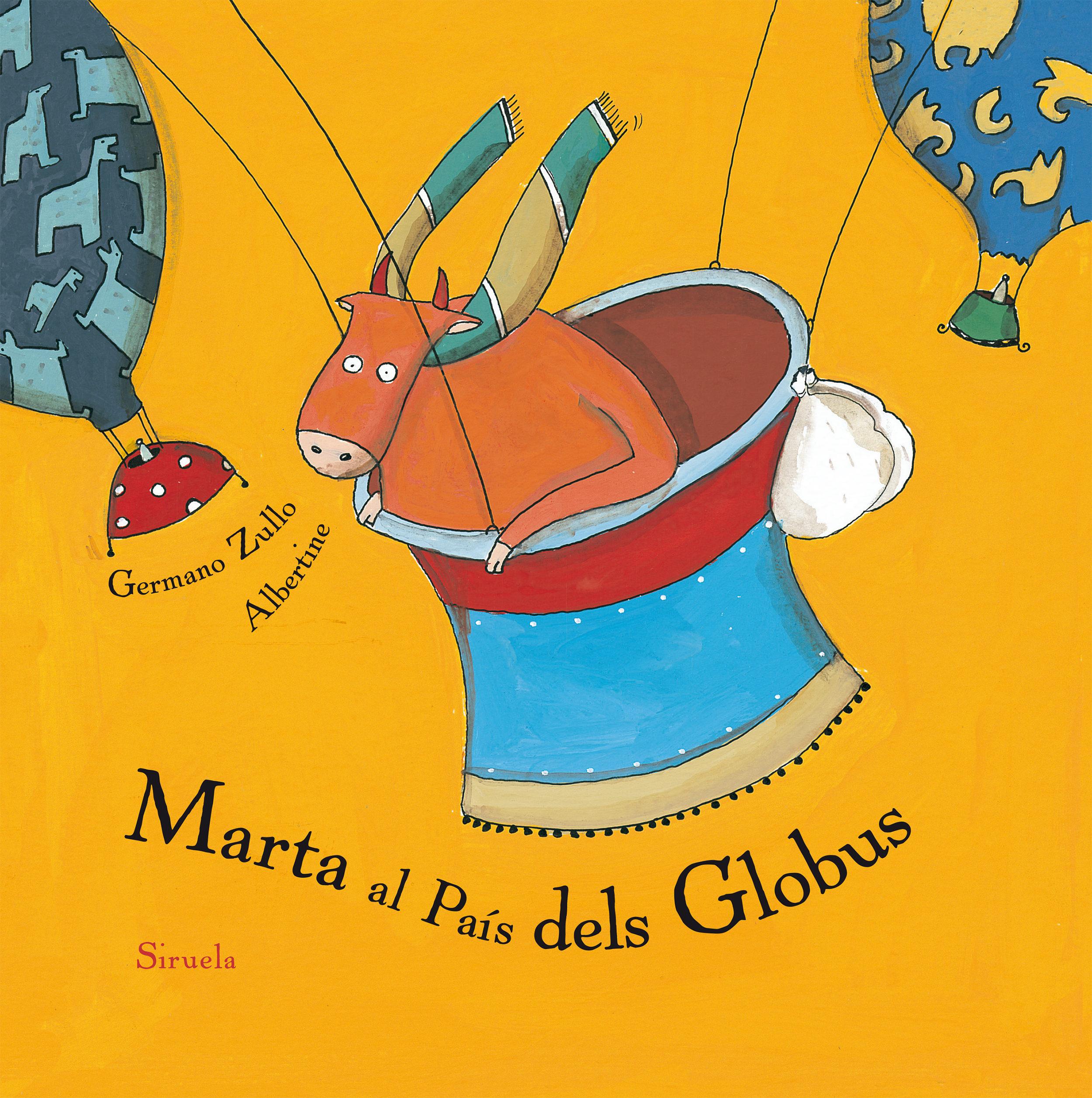 Marta Al Pais Dels Globus - Zullo Germano