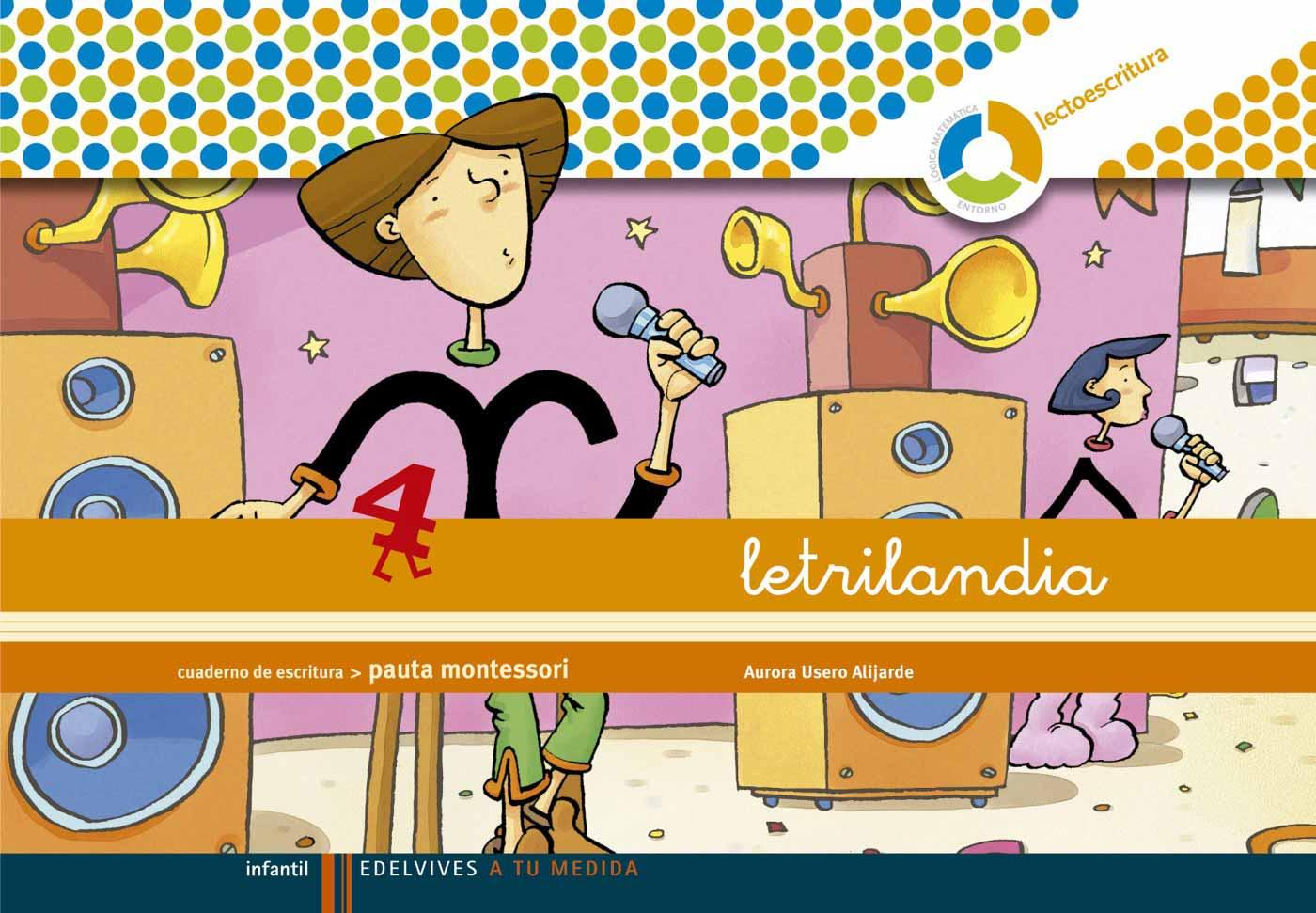 Letrilandia Escritura Espiral Pauta Montessori 4 - Vv.aa.