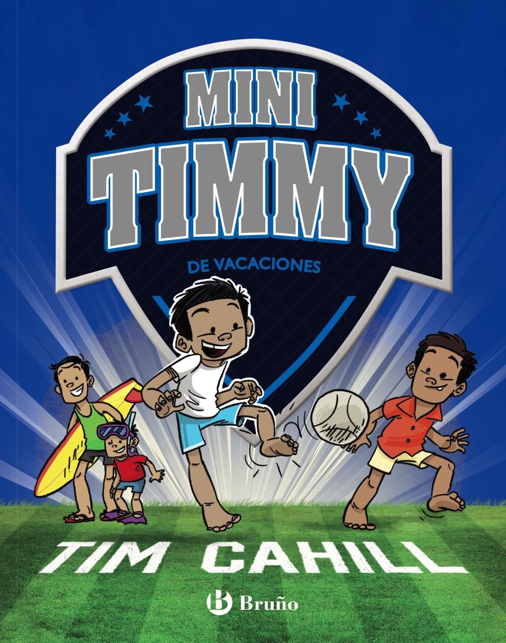 Mini Timmy - De Vacaciones - Cahill Tim