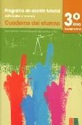 Programa Accion Tutorial 3 Eso: Cuaderno Del Alumno - Vv.aa.