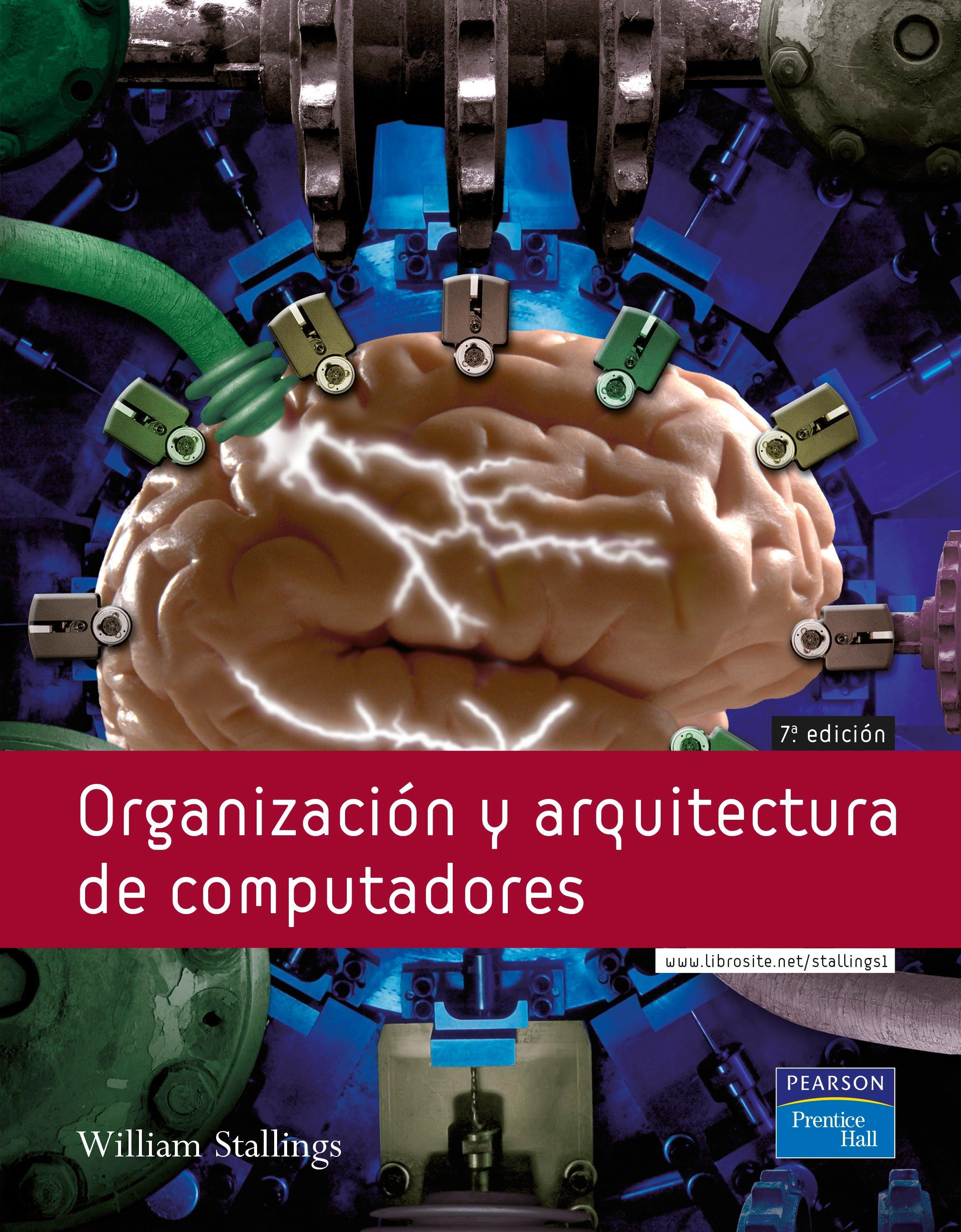 Organizacion Y Arquitectura De Computadores (7ª Ed.) - Stallings William