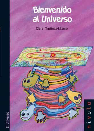 Bienvenido Al Universo - Martinez-lazaro Clara
