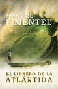 El Librero De La Atlantida - Pimentel Manuel