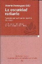 La Oscuridad Radiante: Lecturas Del Mito De La Caverna De Platon - Dominguez Vicente (ed.)