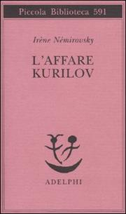 L Affare Kurilov - Nemirovsky Irene