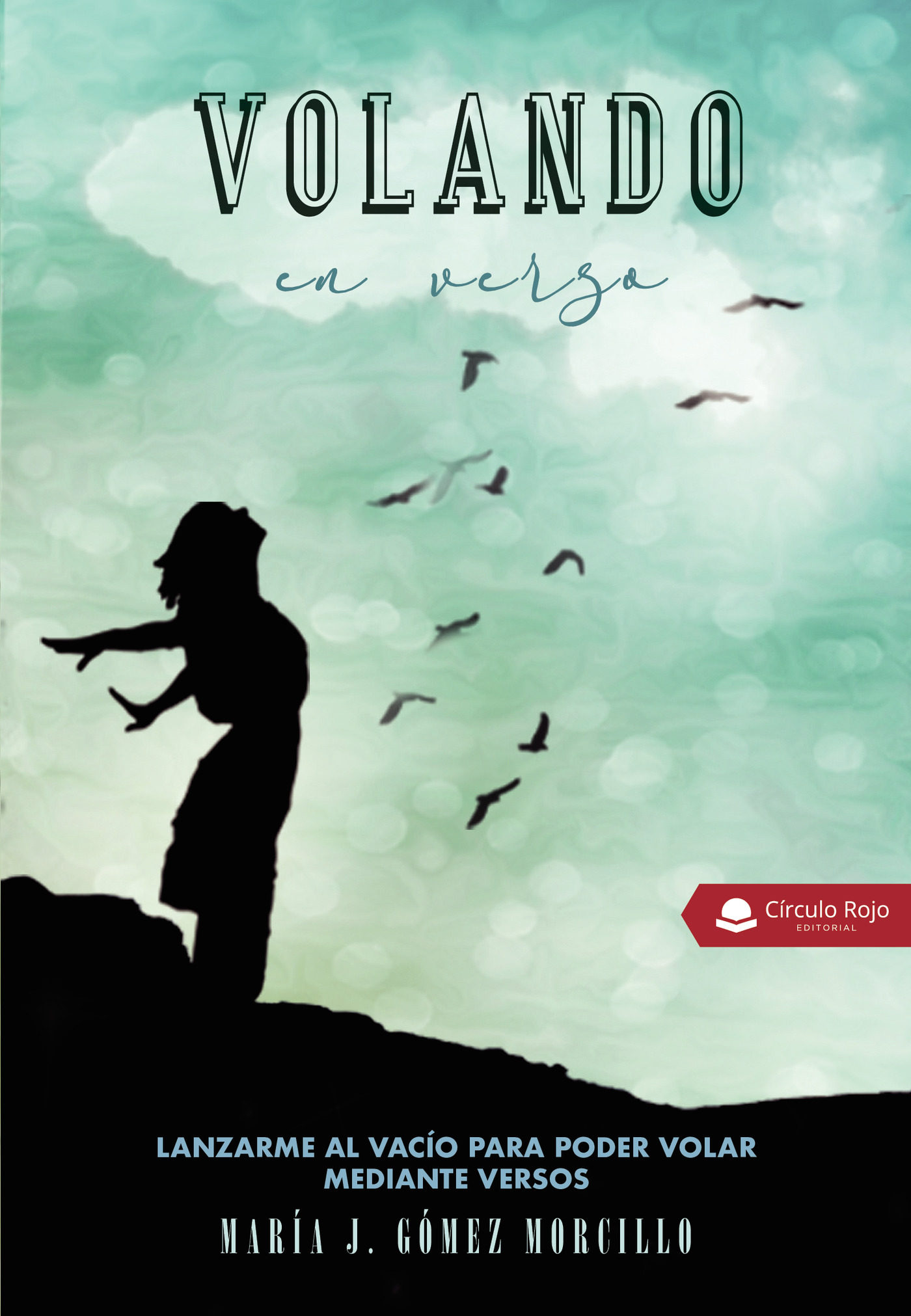 Volando En Verso - Gomez Morcillo Maria Jiabei