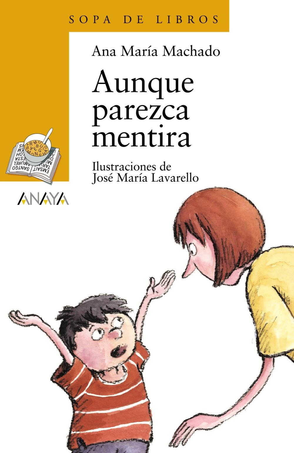 Aunque Parezca Mentira - Machado Ana Maria