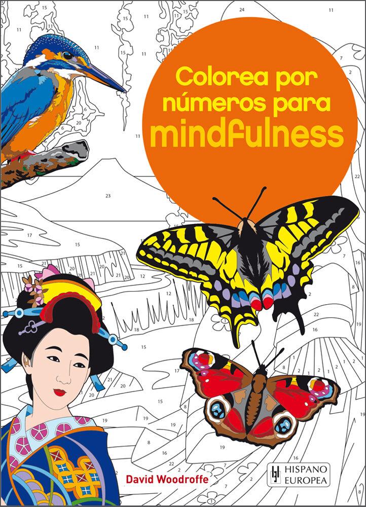 Colorea Por Números Para Mindfulness - Woodroffe David