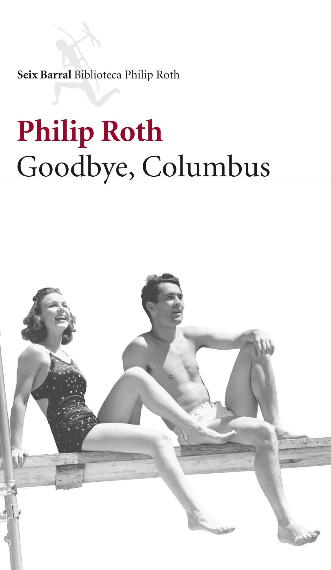Goodbye Columbus - Roth Philip