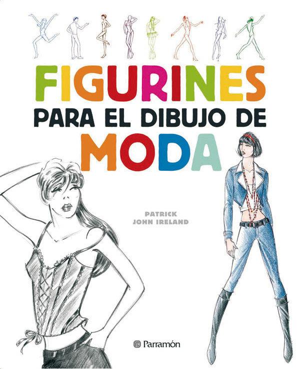 Figurines Para El Dibujo De Moda (2ª Ed) - Ireland Patrick John