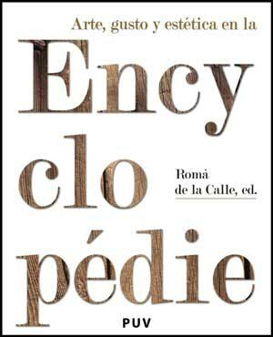 Arte Gusto Y Estetica En La Enciclopedie - Calle Roman De La